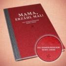 Erinnerungsalbum - Mama, erzähl mal!